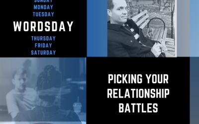 Picking Your Relationship Battles